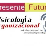 Presente y futuro de la psicología organizacional