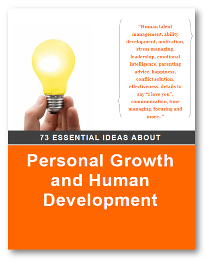 73 ESSENTIAL IDEAS ABOUT PERSONAL Growth
